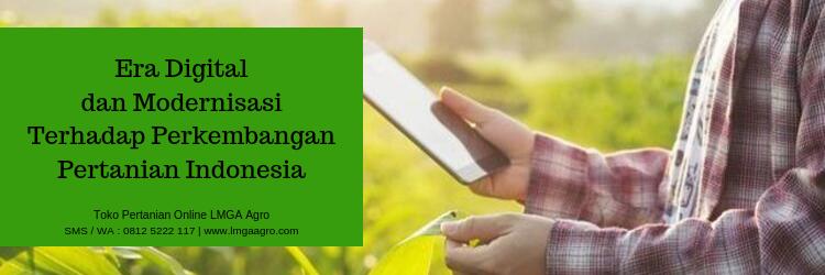 era digital,digital,pertanian,modernisasi,toko pertanian,aplikasi
