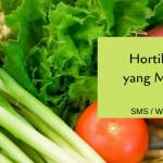 Hortikultura, Jenis Tanaman yang Membuat Petani Untung