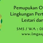 Pemupukan Organik Jaga Lingkungan Pertanian Tetap Lestari dan Subur