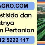 Jenis - jenis Pestisida dan Manfaatnya Bagi Tanaman Pertanian
