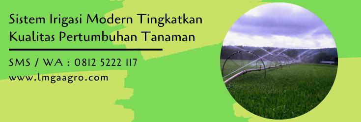 sistem irigasi,irigasi,pengairan,budidaya tanaman,pertanian,petani,lmga agro