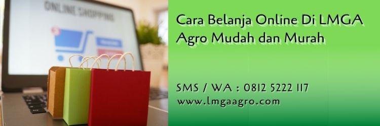 cara belanja online di lmga agro,belanja online,toko online,toko pertanian,lmga agro